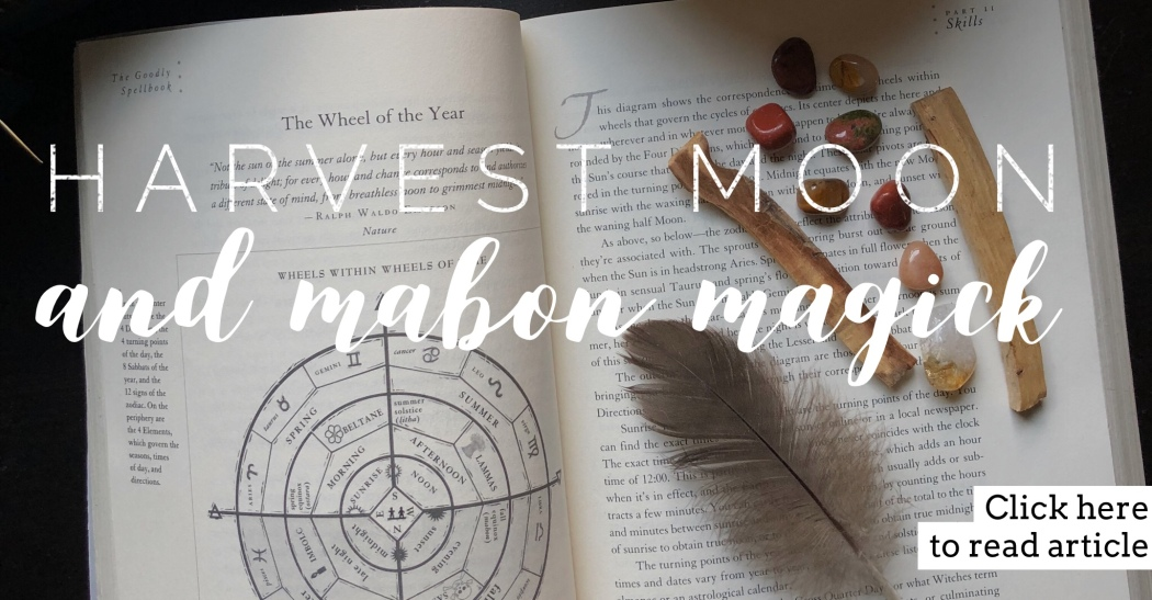 Harvest Moon and Mabon Magick